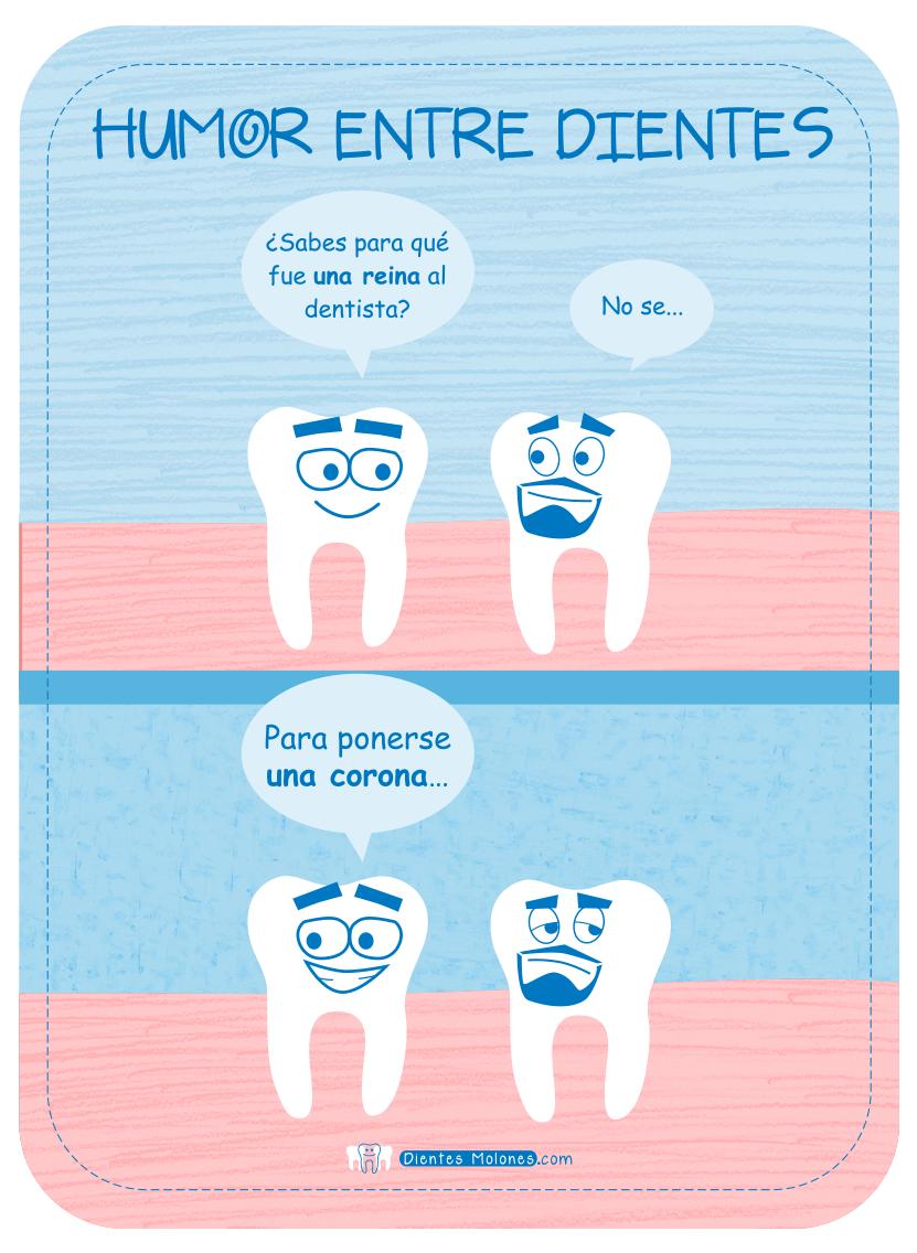Sabes Para Qué Fue Una Reina Al Dentista Dientes Molones Buen
